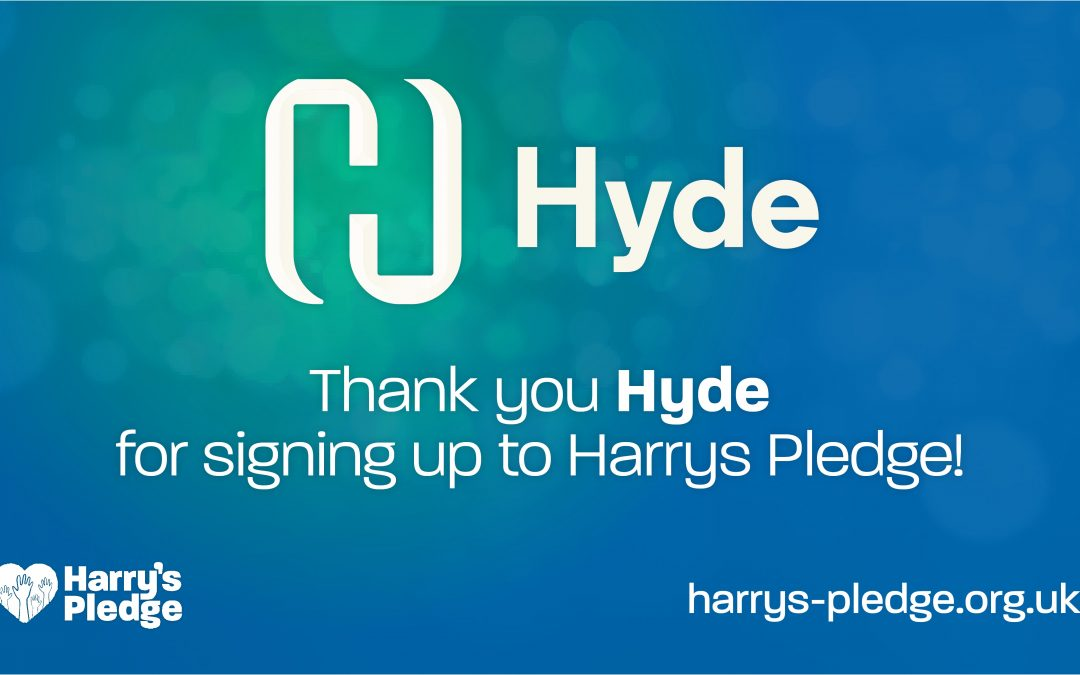 Hyde Group sign up to Harry's Pledge