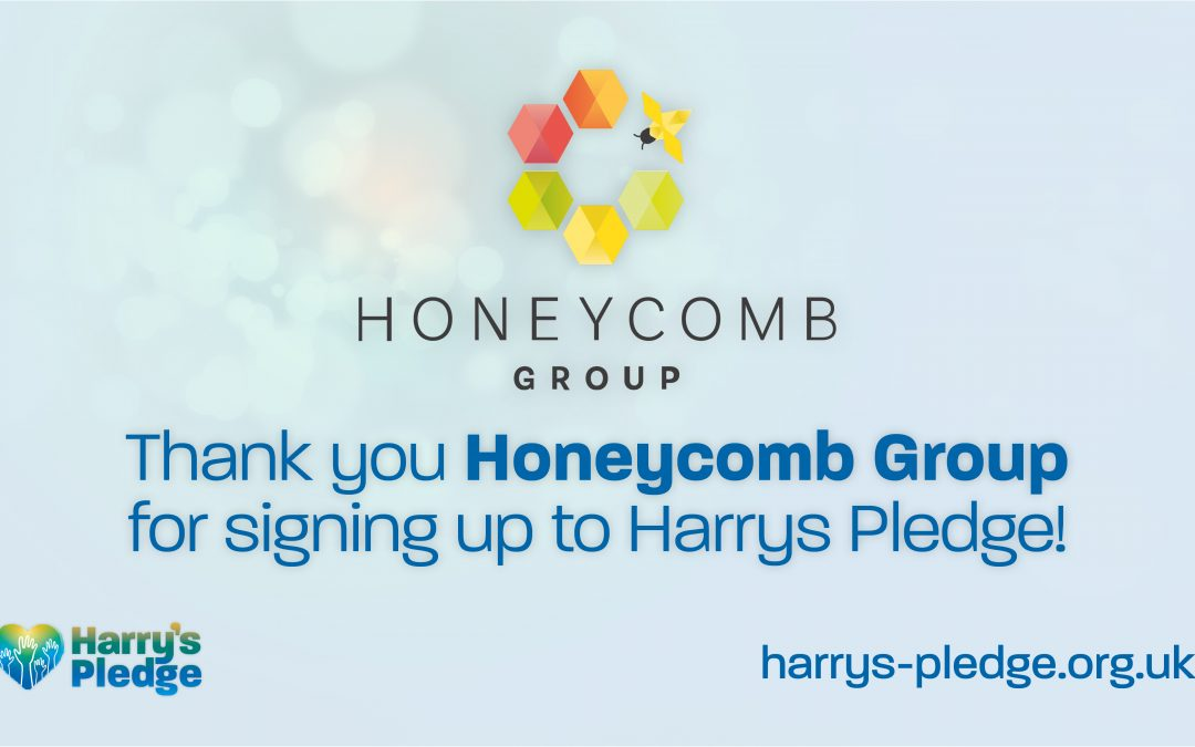 Honeycomb Group sign up to Harry's Pledge