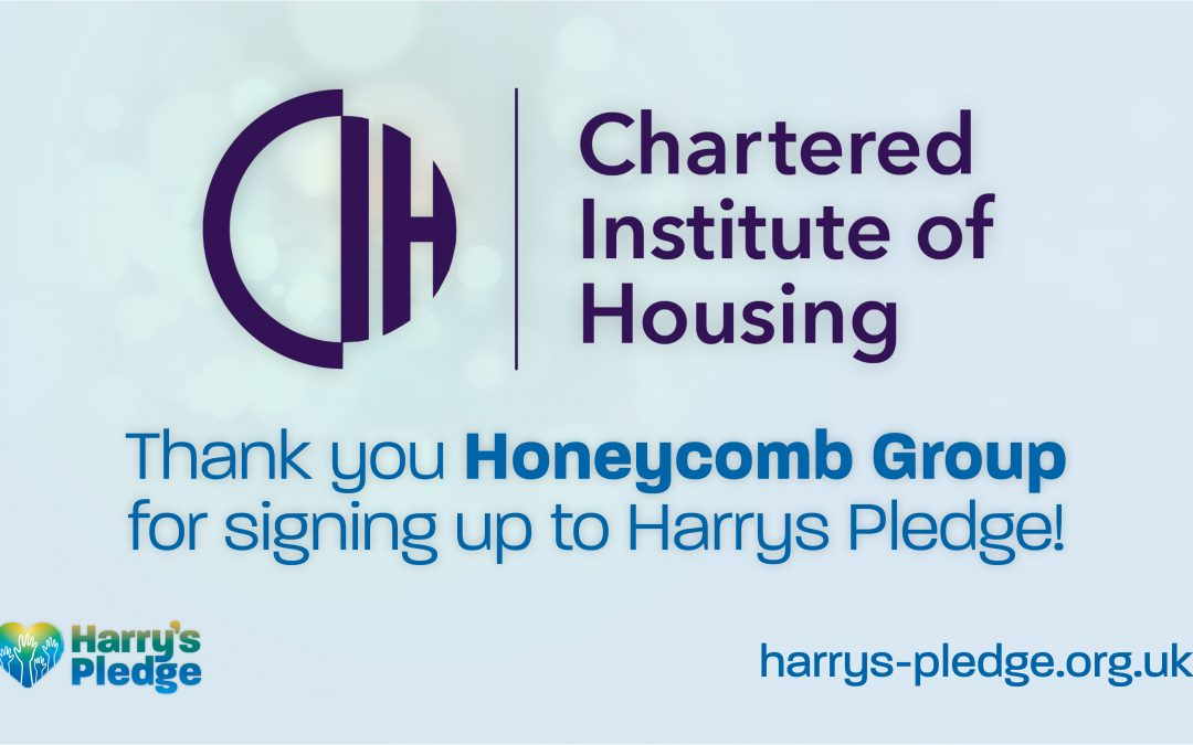 Chartered Institute of Housing sign up to Harry's Pledge