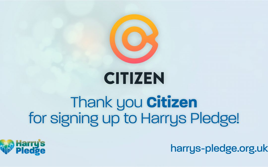 Citizen sign up to Harry's Pledge