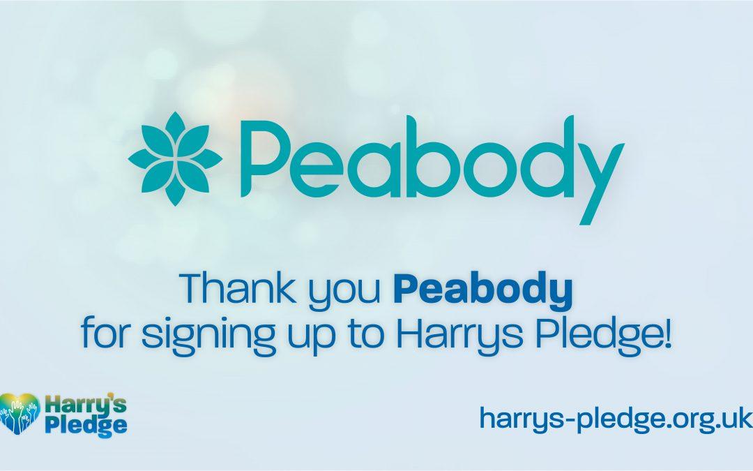 Peabody sign up to Harry's Pledge