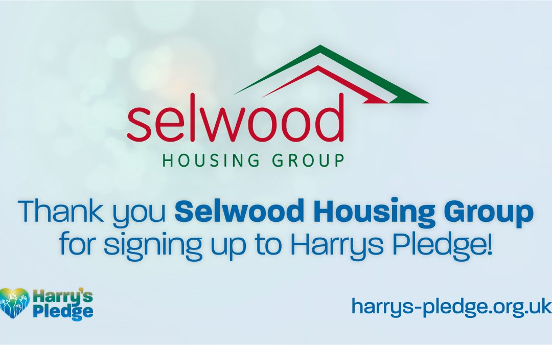 Selwood Housing Group sign up to Harry's Pledge