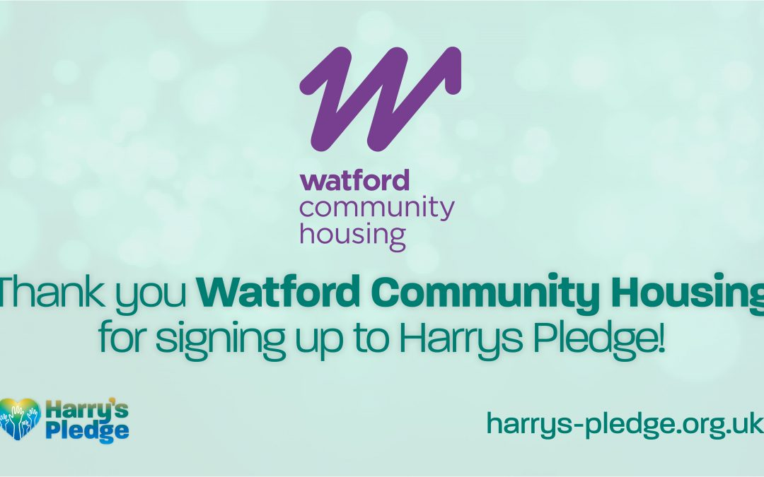 Watford Community Housing sign up to Harry's Pledge