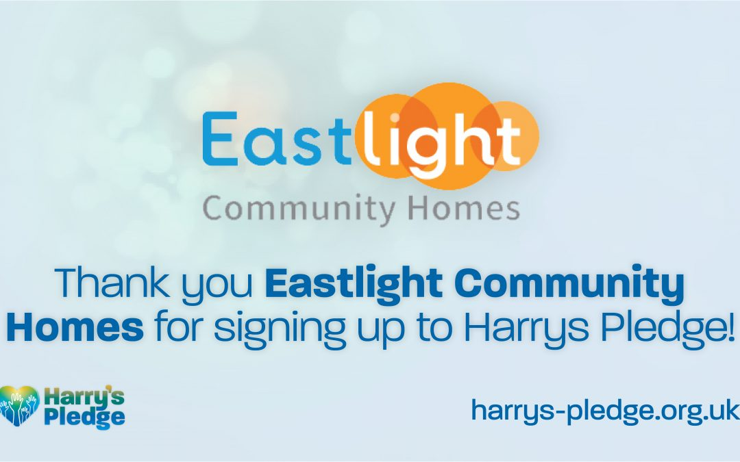 Eastlight Community Homes sign up to Harry's Pledge