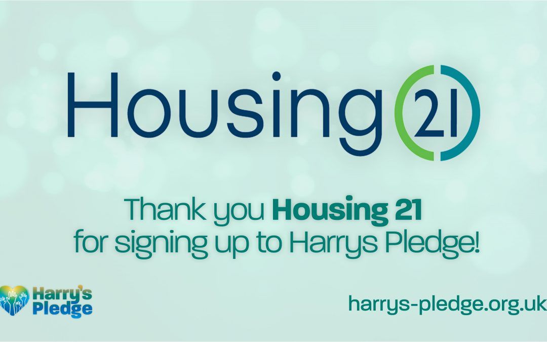 Housing 21 sign up to Harry's Pledge