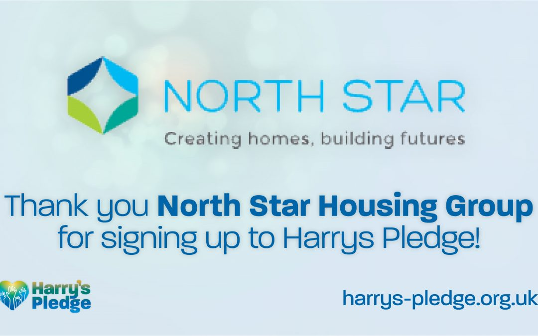 North Star Housing Group sign up to Harry's Pledge
