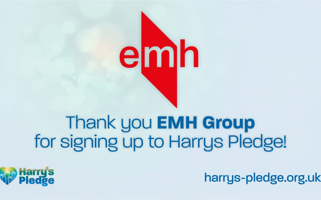 EMH Group sign up to Harry's Pledge